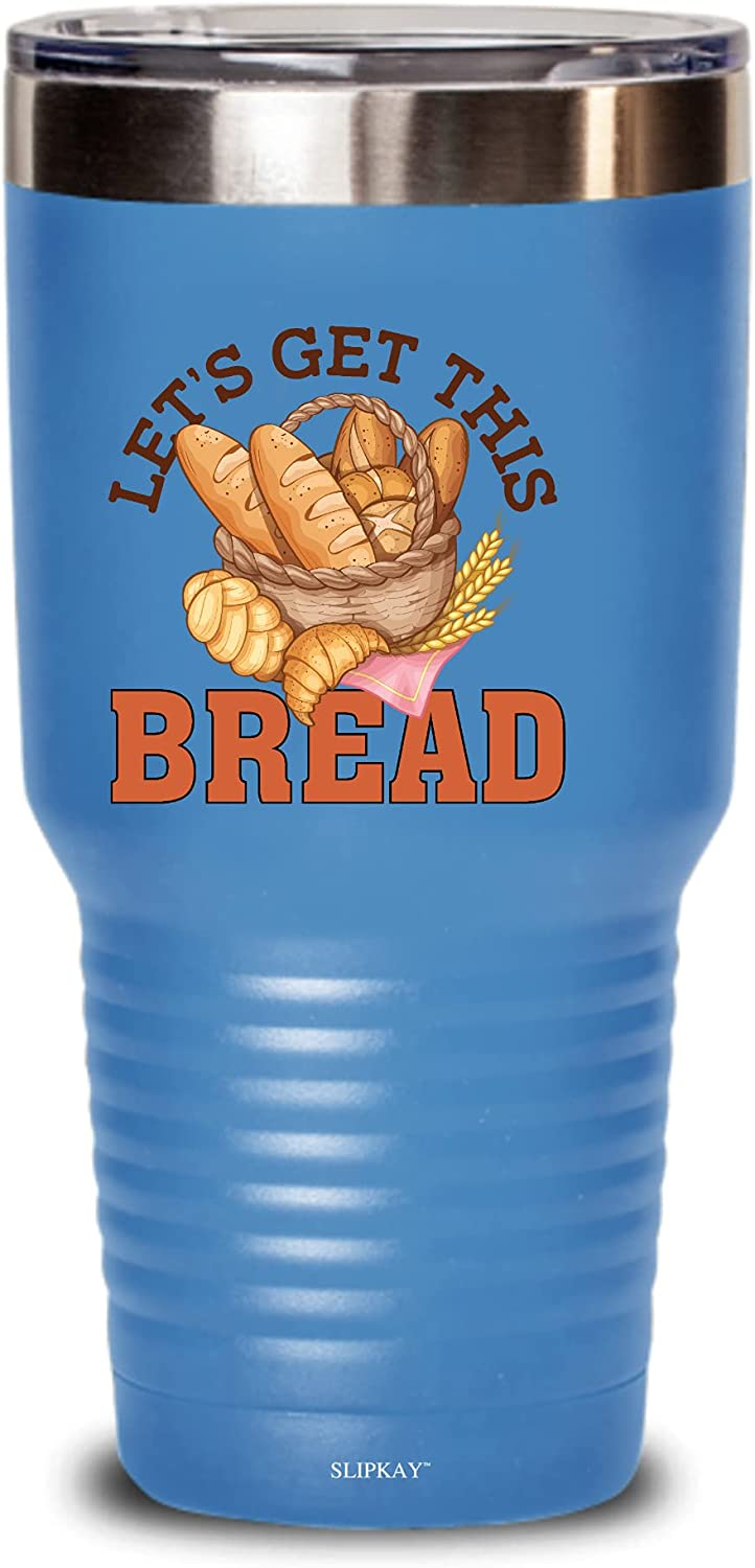 Max 87% OFF Lets Get This Bread 2021 That 30oz Tumbler Gifts