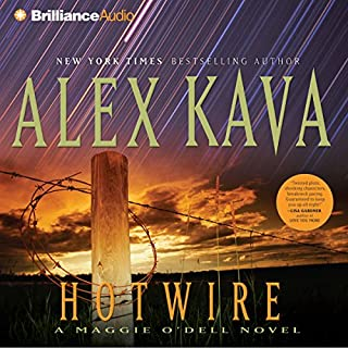 Hotwire     A Maggie O'Dell Novel #9              Written by:                                                                                                                                 Alex Kava                               Narrated by:                                                                                                                                 Tanya Eby                      Length: 3 hrs and 24 mins     Not rated yet     Overall 0.0