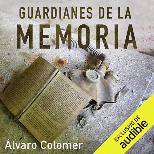 『Guardianes de la Memoria (Narración en Castellano) [Guardians of Memory]』のカバーアート