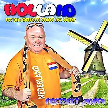 Holland ist die geilste Stadt am Meer