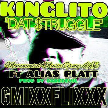 Dat Struggle (feat. Alias Platinum)
