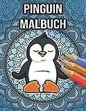 Pinguin Malbuch: Mandala Illustrationen für Entspannung und Stressabbau | Anti-Stress Geschenke für Erwachsene, Frauen