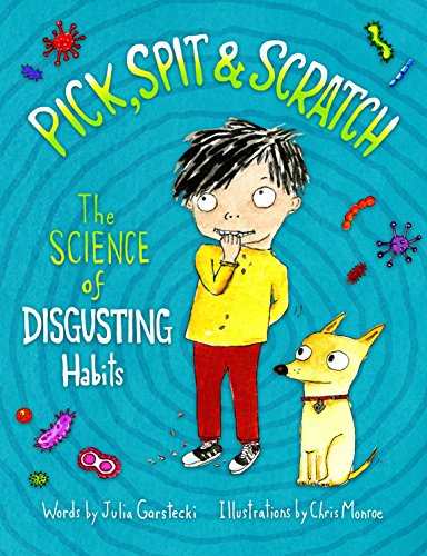 Pick, Spit & Scratch: The Science of Disgusting Habits