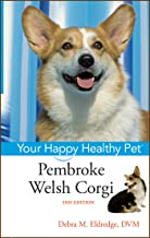 Pembroke Welsh Corgi: Your Happy Healthy Pet: 153