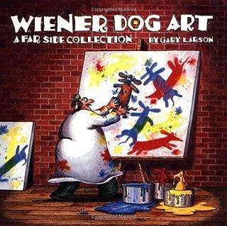 Wiener Dog Art: A Far Side Collection (Volume 15)