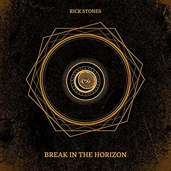 Break In The Horizon