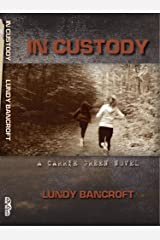 In Custody: A Carrie Green Novel Kindle Edition