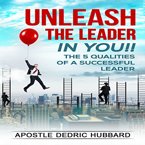 Unleash the Leader in You!! audiobook cover art