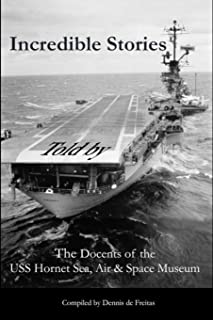 Incredible Stories: And interesting tales, in the Air, on Land and at Sea