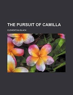 The Pursuit of Camilla