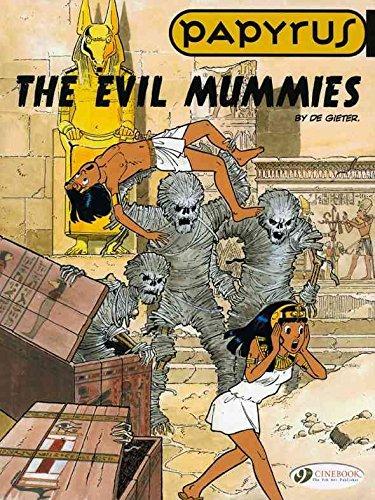 [Papyrus: Evil Mummies v. 4] (By: Lucien De Gieter) [published: August, 2010]