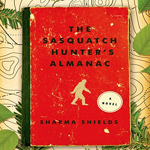 The Sasquatch Hunter's Almanac audiobook cover art