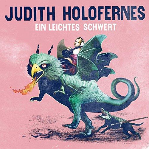 Holofernes,Judith: Ein Leichtes Schwert (Audio CD)