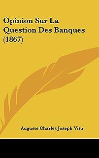 Opinion Sur La Question Des Banques (1867)