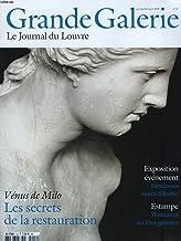 GRANDE GALERIE, LE JOURNAL DU LOUVRE N°12, JUIN-AOÛT 2010. VENUS DE MILO, LES SECRETS DE LA RESTAURATION / FABULEUSES ROUTES D'ARABIE / ESTAMPE. WATTEAU ET LES FETES GALANTES.