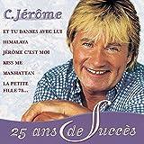 Songtexte von C. Jérôme - 25 ans de succès