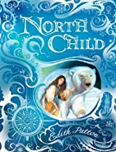 North Child by Edith Pattou (2012-11-01)