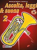 Ascolta, Leggi & Suona 2 Metodo per baritono / eufonio + CD