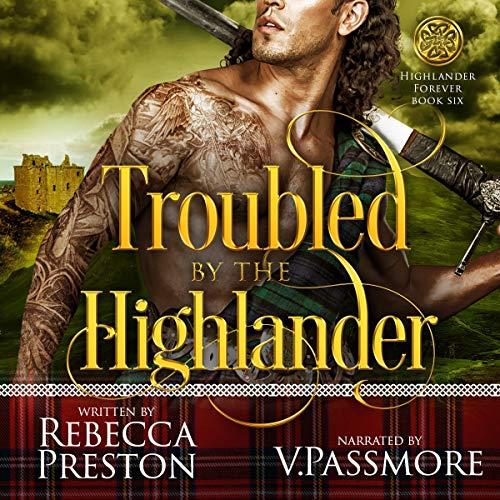 Couverture de Troubled by the Highlander