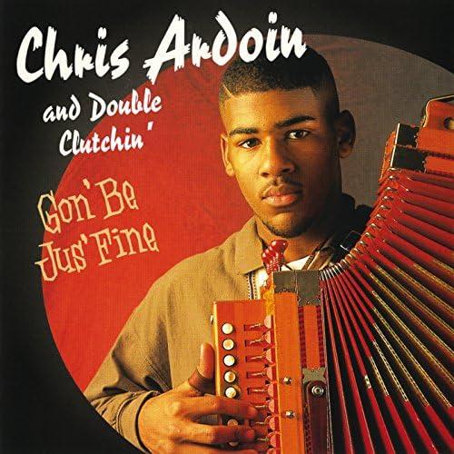 Chris Ardoin & Double Clutchin'