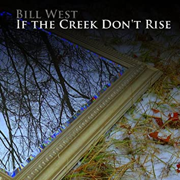 If the Creek Don't Rise - Single