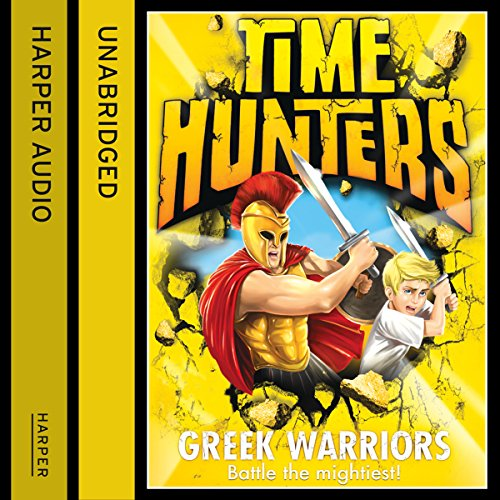 Greek Warriors (Time Hunters, Book 4) Titelbild