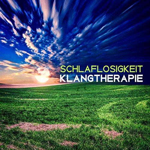 Schlaflosigkeit Klangtherapie – ...