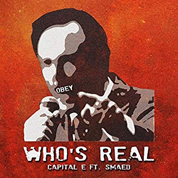 Who's Real (feat. Smaed)