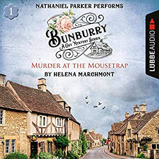 Murder at the Mousetrap     Bunburry - A Cosy Mystery Series 1              By:                                                                                                                                 Helena Marchmont                               Narrated by:                                                                                                                                 Nathaniel Parker                      Length: 3 hrs and 29 mins     937 ratings     Overall 4.3
