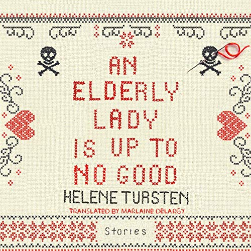 An Elderly Lady Is Up to No Good cover art