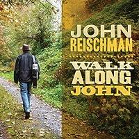 Walk Along John by John Reischman (2013-05-03)