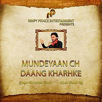 Mundeyaan Ch Daang Kharhke
