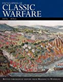 Encyclopedia of Classic Warfare, 3000bc-1815