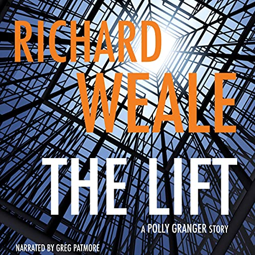 The Lift Audiobook By Richard Weale cover art