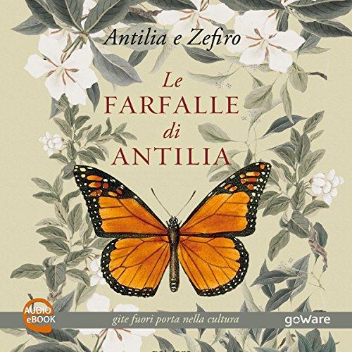Le farfalle di Antilia. Gite fuori porta nella cultura copertina