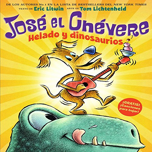 Jose el Chevere: Helado y dinosaurious [Groovy Joe: Ice Cream & Dinosaurs] audiobook cover art