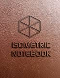 Isometric Notebook: Isometric Graph Paper...