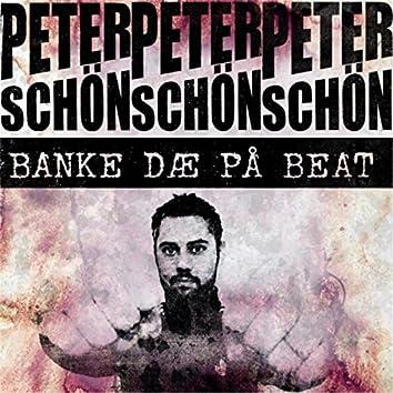Banke Dæ På Beat