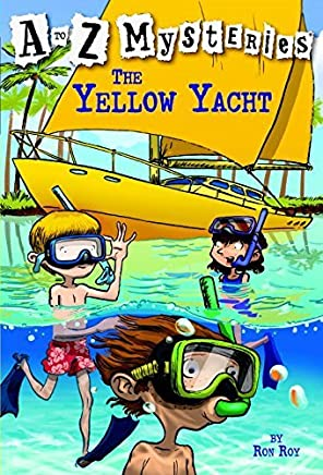 The Yellow Yacht (A to Z Mysteries) by Ron Roy (2005-03-22)