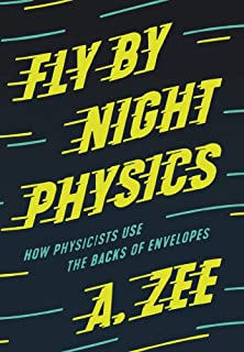Fly by Night Physics: How Physicists Use the Backs of Envelopes
