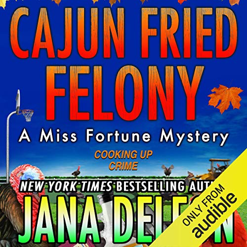 Cajun Fried Felony audiobook cover art