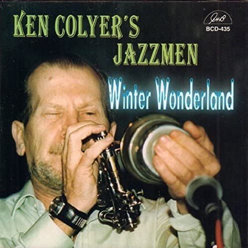 Ken Colyer's Jazzmen feat. Chris Blount, Dave Vickers, Ray Smith, Dave Brennan, Harry Slater & Paul Rosenberg