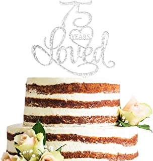 ZMTC Glitter Silver Acrylic 75 Years Loved Cake Topper, 75th Birthday Anniversary Party Decorations Cake Topper