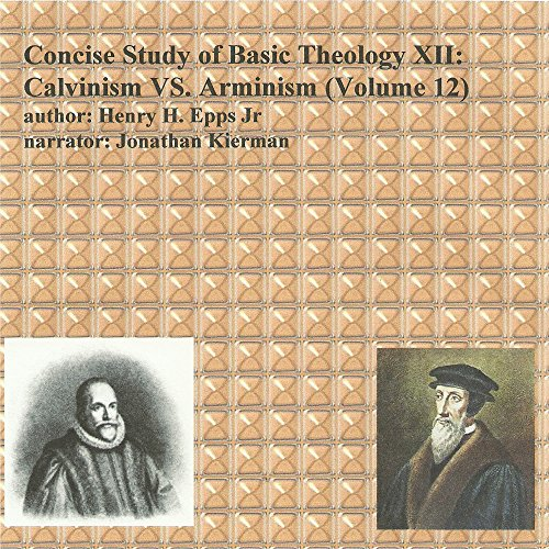 Concise Study of Basic Theology , Volume 12 audiobook cover art
