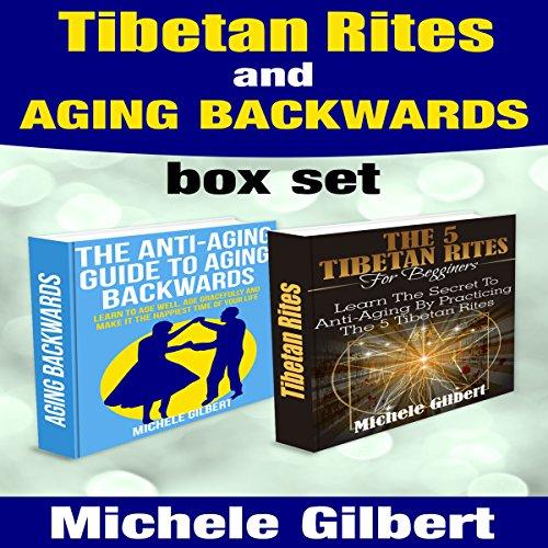 Tibetan Rites and Aging Backwards cover art