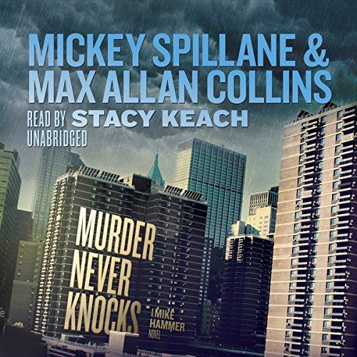 Murder Never Knocks: A Mike Hammer Novel