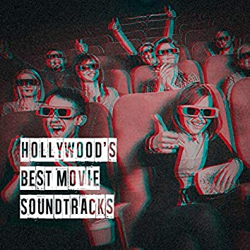Hollywood's Best Movie Soundtracks
