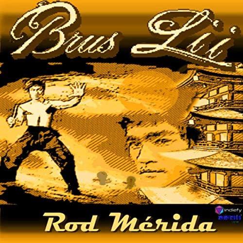Rod Mérida
