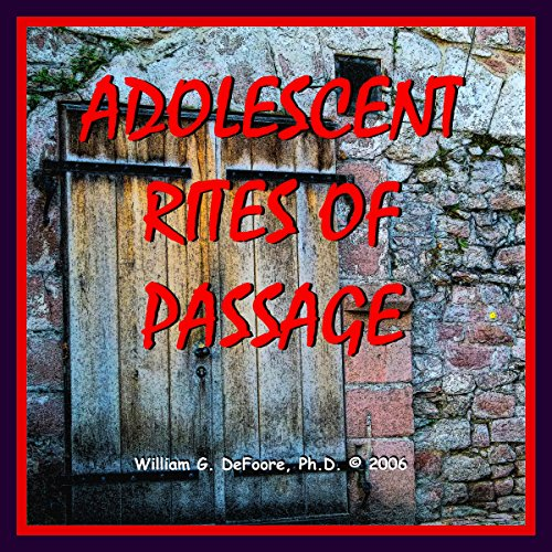 Adolescent Rites of Passage audiobook cover art