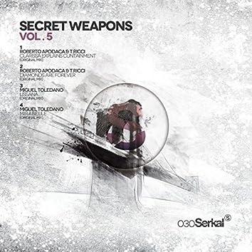 Secret Weapons Vol.5
